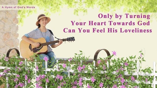 satisfy God,God's Words,loveliness,Hymn,love for God